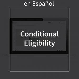 conditionaleligibilityspanish